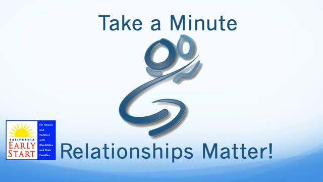 Take a Minute: Relationships Matter!